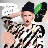 Sarah Jaffe - Bad Baby (Explicit)