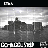 Stax - CoAccused (Explicit)