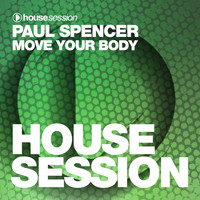 Paul Spencer - Move Your Body