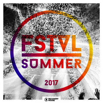 Various Artists - FSTVL Summer 2017