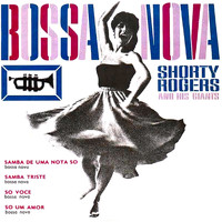 Shorty Rogers - Bossa Nova