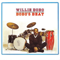 Willie Bobo - Bobo's Beat!