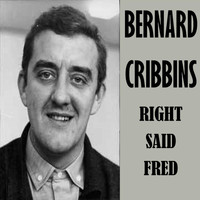 Bernard Cribbins - Right Said Fred