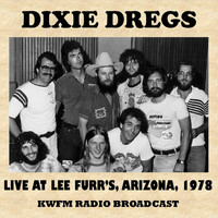 Dixie Dregs - Live at Lee Furr's, Arizona, 1978 (Fm Radio Broadcast)