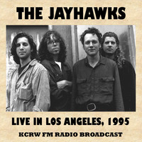 The Jayhawks - Live in Los Angeles, 1995 (Fm Radio Broadcast)