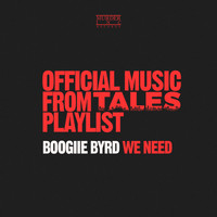 Boogiie Byrd - We Need