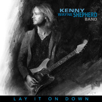 Kenny Wayne Shepherd - Nothing But The Night