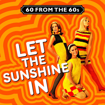 Various Artists - 60 from the Sixties (Let the Sunshine In)