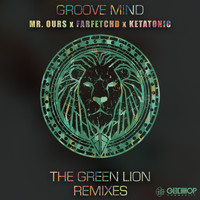 Groove Mind - The Green Lion Remixes