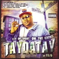 Taydatay - Out of Sight, On the Grind (Explicit)