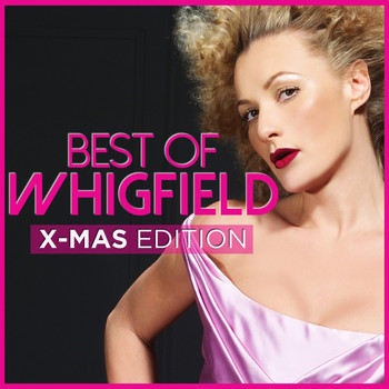 Whigfield - Best of [X-Mas Edition]