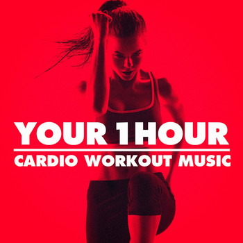 Fitness Workout Hits, Workout Guru - Your 1 Hour Cardio Workout Music