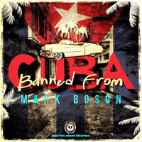 Mark Boson - Banned From Cuba