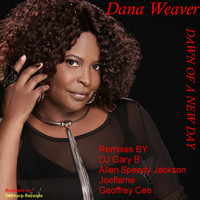 Dana Weaver - Dawn Of A New Day