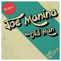 Joe Manina - Old Man
