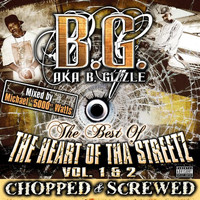 B.G. - The Best Of Tha Heart Of The Streetz Volume 1 & 2 (Chopped & Screwed) (Explicit)