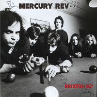 Mercury Rev - Mercury Rev Live In Brixton '92