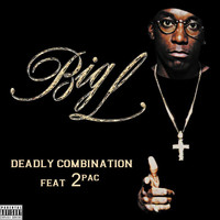 Big L - Deadly Combination (feat. 2Pac) [Single] (Explicit)