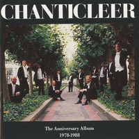 Chanticleer - The Anniversary Album, 1978-1988