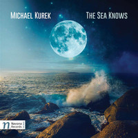 Various Artists - Kurek: The Sea Knows