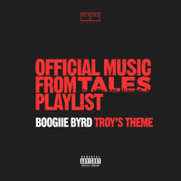 Boogiie Byrd - Troy's Theme (feat. Alexza) (Explicit)