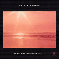 Calvin Harris - Funk Wav Bounces Vol.1 (Explicit)