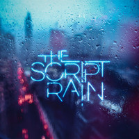 The Script - Rain (Explicit)