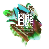 Jonas Blue - Mama (Acoustic)