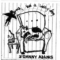 Johnny Adams - Be a Lazy Dog