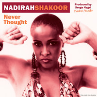 Nadirah Shakoor - Never Thought (Remixes)