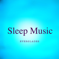 Sleep Music - Everglades