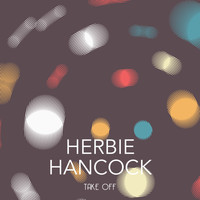 Herbie Hancock - Take Off