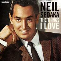 Neil Sedaka - The Things I Love
