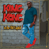 King Kong - In the Old Capital, Vol. 1