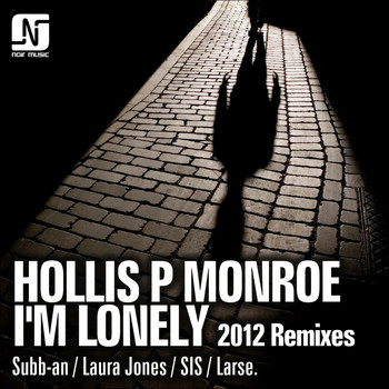 Hollis P Monroe - I'm Lonely