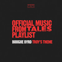 Boogiie Byrd - Troy's Theme