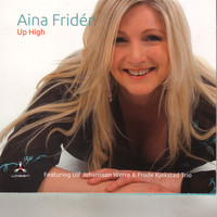 Aina Fridén - Up High