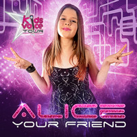 Alice - Your Friend