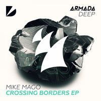 Mike Mago - Crossing Borders EP