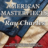 Ray Charles - American Masterpieces - Ray Charles