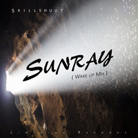 Skillshuut - Sunray (Wake up Mix)