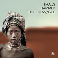 Troels Hammer - The/Human/Tree