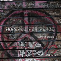 Roman Beise - Hopeful for Peace