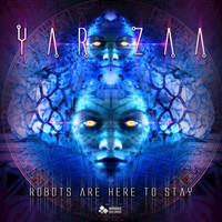 Yar Zaa - Robots are Here to Stay