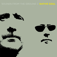 Sounds from the Ground - Native Soul