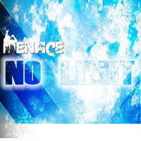 Menace - No Limit