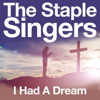 The Staple Singers - I Had a Dream