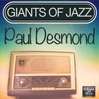 Paul Desmond - Giants of Jazz