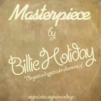 Billie Holiday - Masterpiece (Original Recordings)