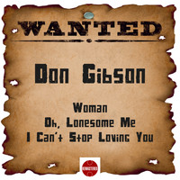 Don Gibson - Wanted: Don Gibson